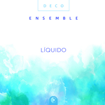 Deco Ensemble - Liquido